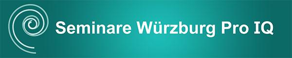 Seminare Würzburg Pro IQ